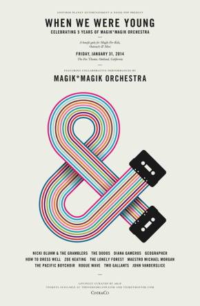 WHEN WE WERE YOUNG:MAGIK*MAGIK ORCHESTRA